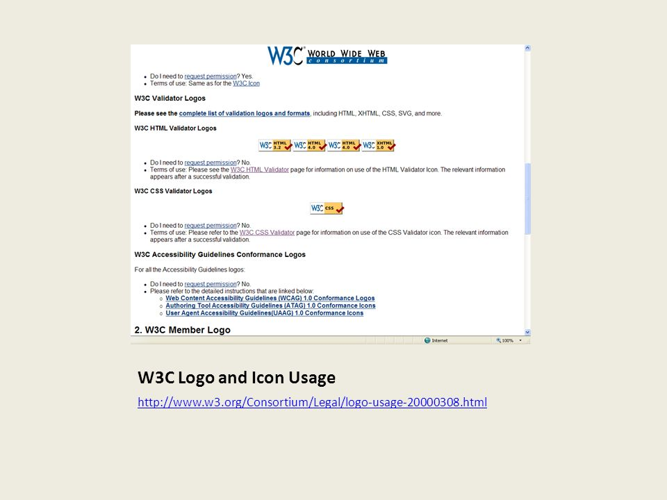 W3C Logo and Icon Usage http://www.w3.org/Consortium/Legal/logo-usage-20000308.html