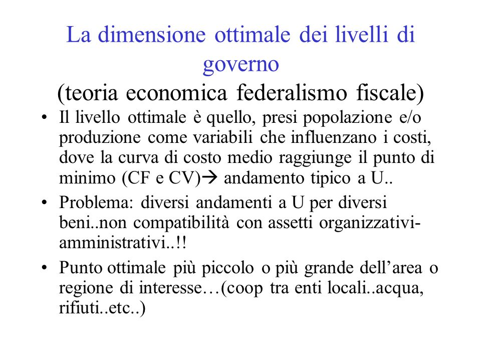 La dimensione ottimale dei livelli di governo (teoria economica federalismo fiscale)