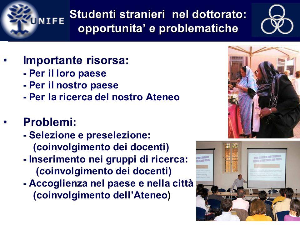 Studenti stranieri nel dottorato: opportunita' e problematiche