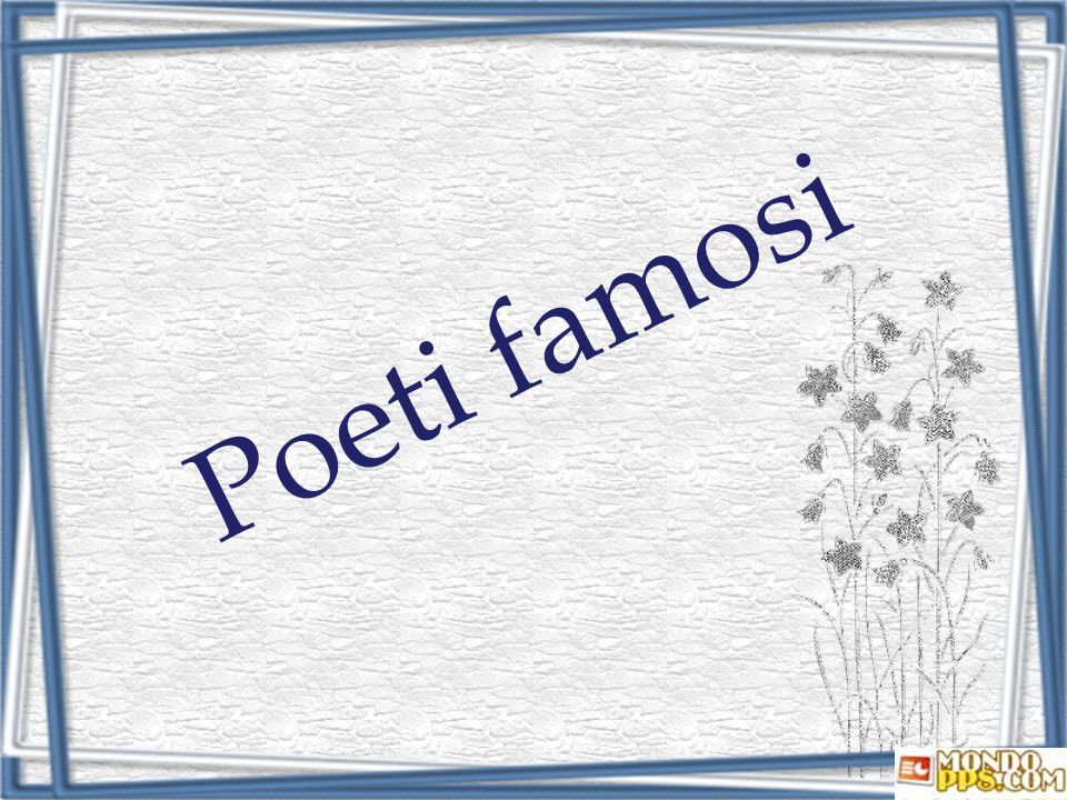 Poeti famosi