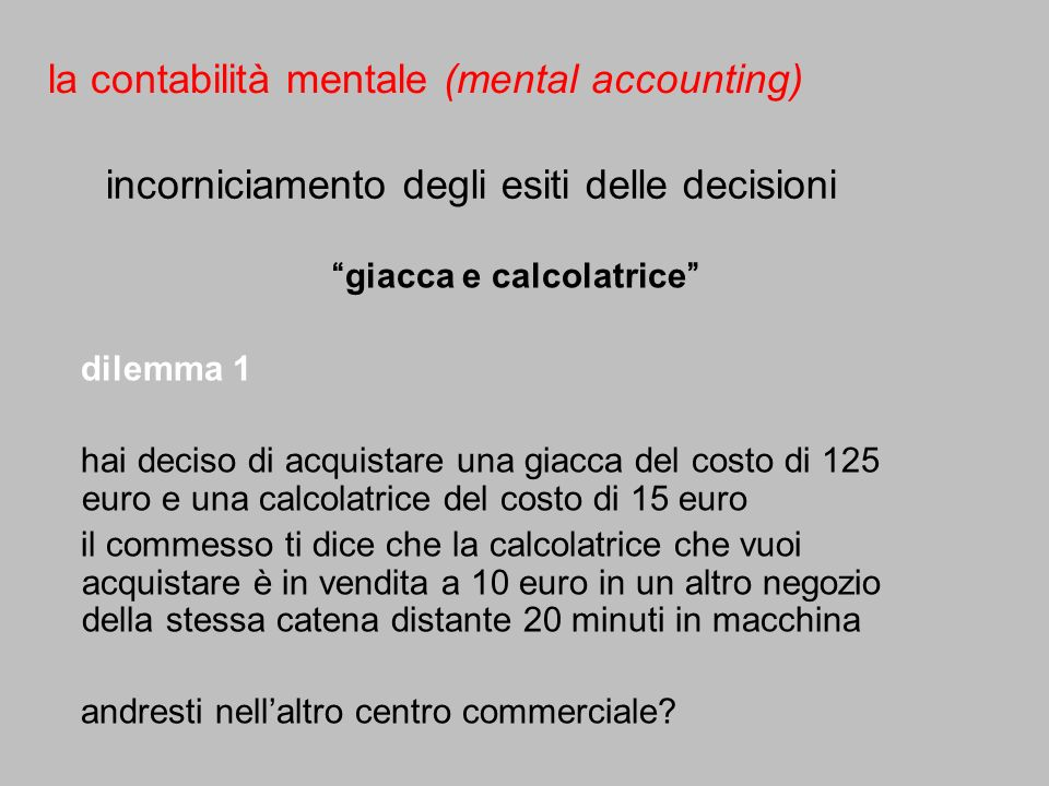 la contabilità mentale (mental accounting)