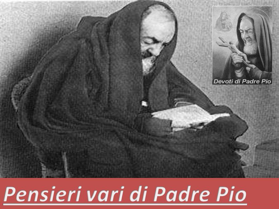 Pensieri vari di Padre Pio