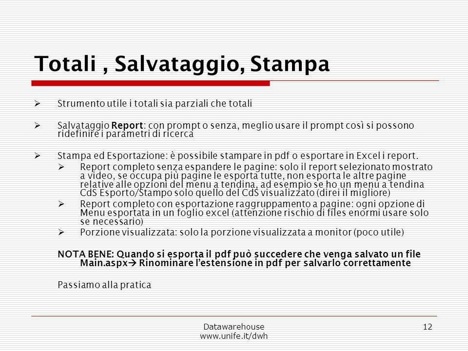 Totali , Salvataggio, Stampa