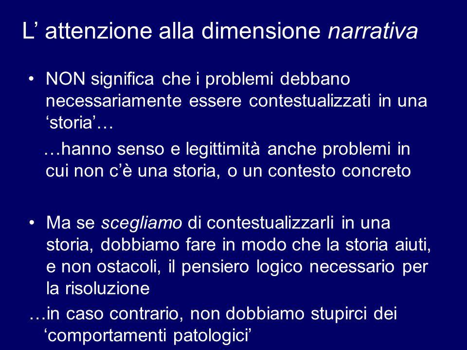L' attenzione alla dimensione narrativa