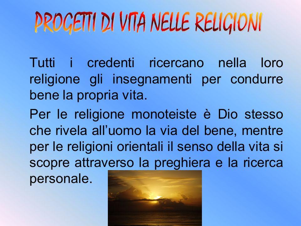 PROGETTI DI VITA NELLE RELIGIONI