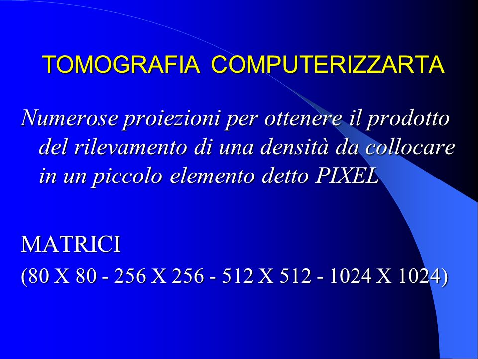 TOMOGRAFIA COMPUTERIZZARTA