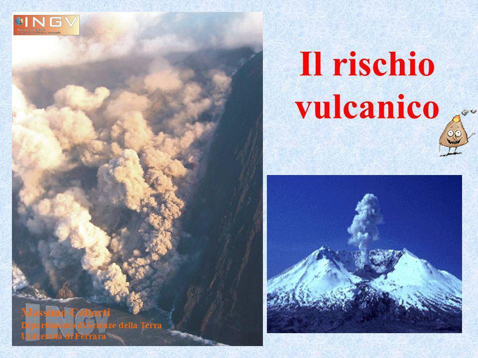 Il rischio vulcanico Massimo Coltorti