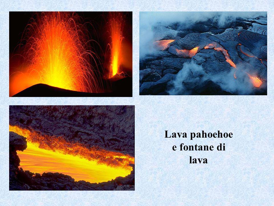 Lava pahoehoe e fontane di lava