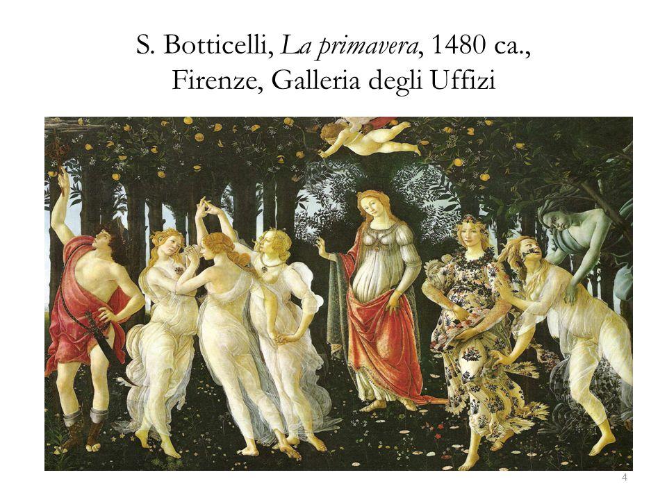 S. Botticelli, La primavera, 1480 ca., Firenze, Galleria degli Uffizi