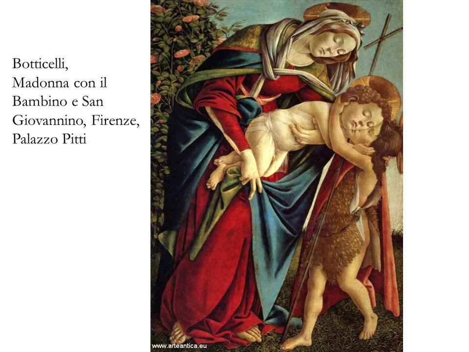 Botticelli, Madonna con il Bambino e San Giovannino, Firenze, Palazzo Pitti