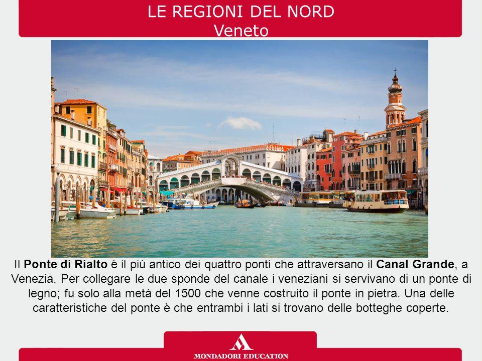LE REGIONI DEL NORD Veneto