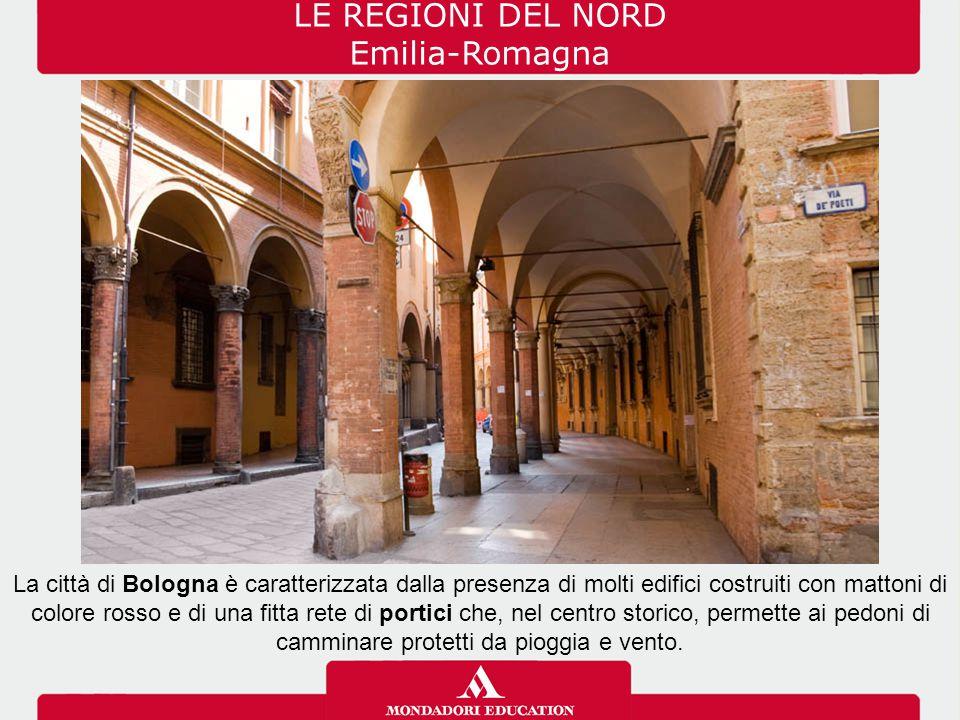 LE REGIONI DEL NORD Emilia-Romagna