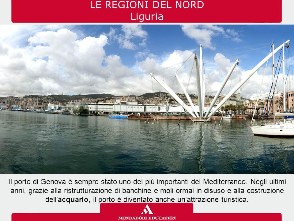 LE REGIONI DEL NORD Liguria
