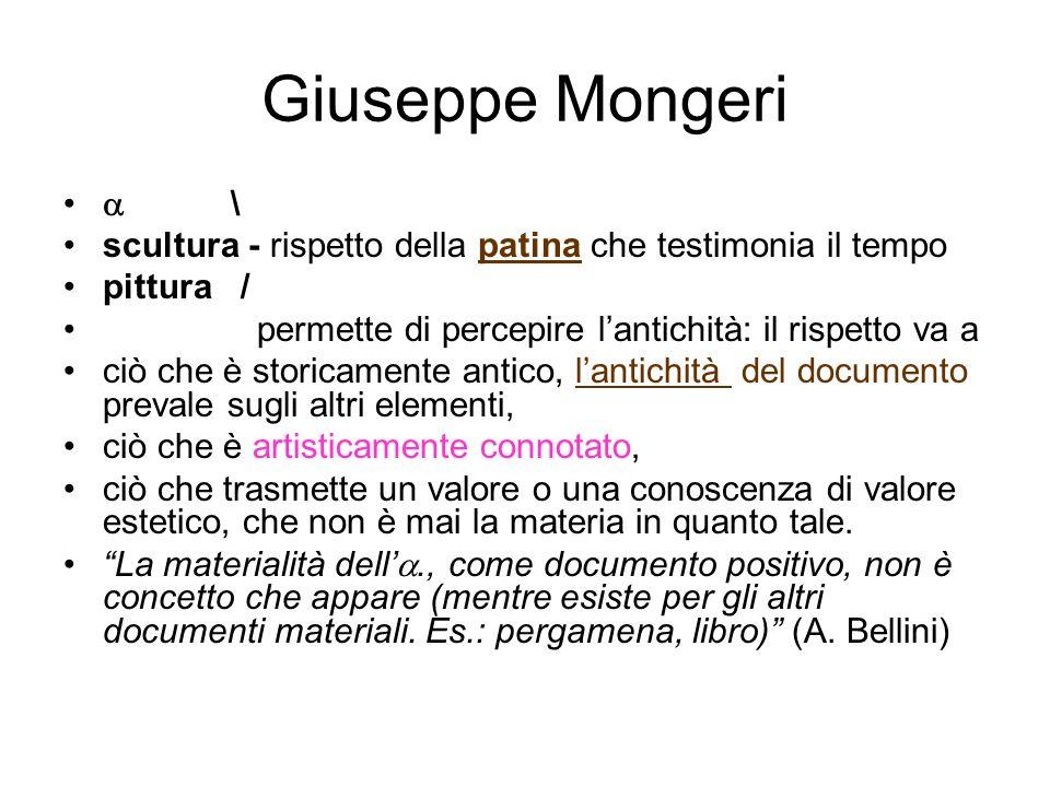 Giuseppe Mongeri \ scultura - rispetto della patina che testimonia il tempo. pittura /