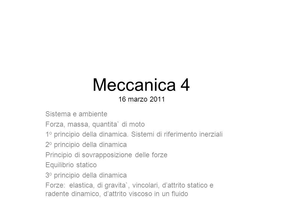 Meccanica 4 16 marzo 2011 Sistema e ambiente