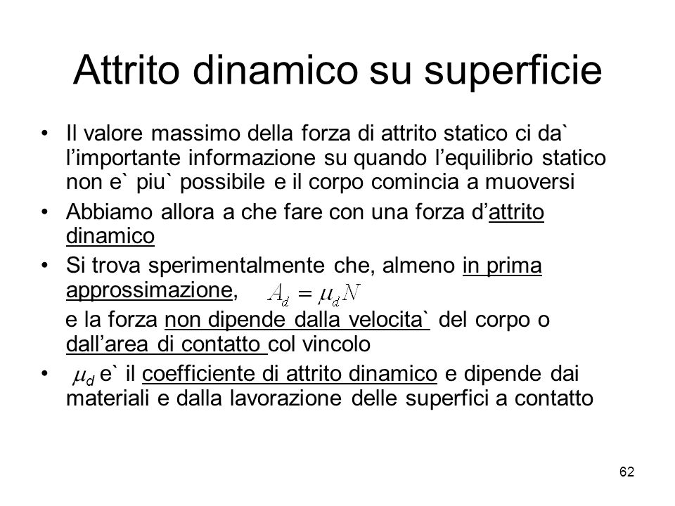 Attrito dinamico su superficie