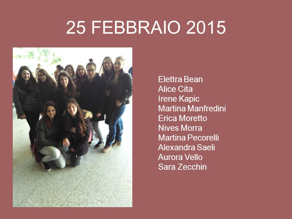 25 FEBBRAIO 2015 Elettra Bean Alice Cita Irene Kapic