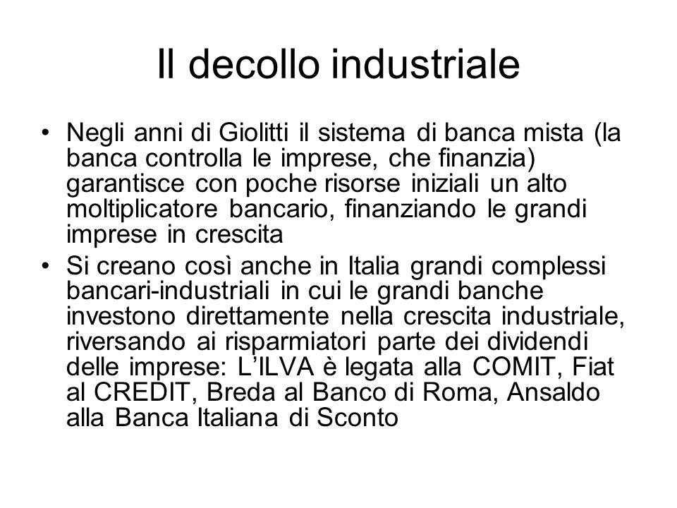 Il decollo industriale
