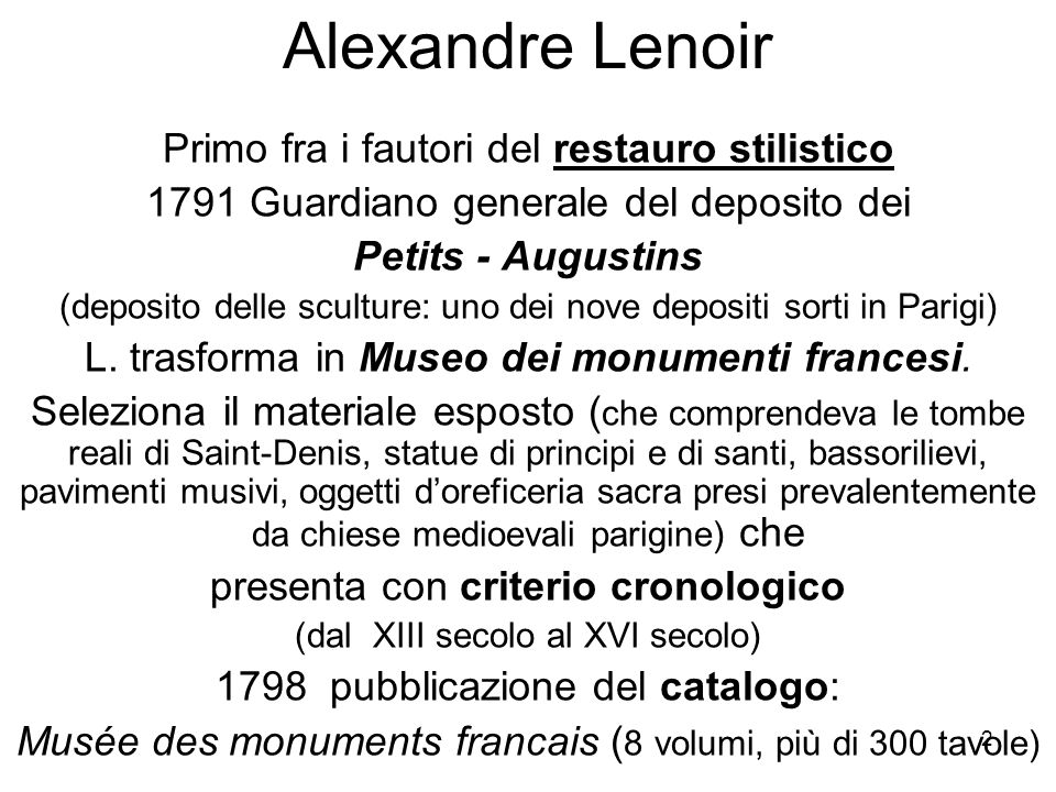Alexandre Lenoir Primo fra i fautori del restauro stilistico