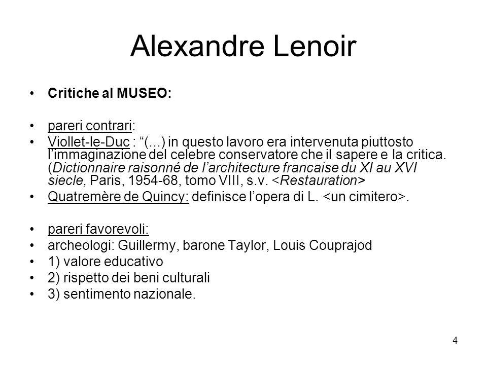 Alexandre Lenoir Critiche al MUSEO: pareri contrari: