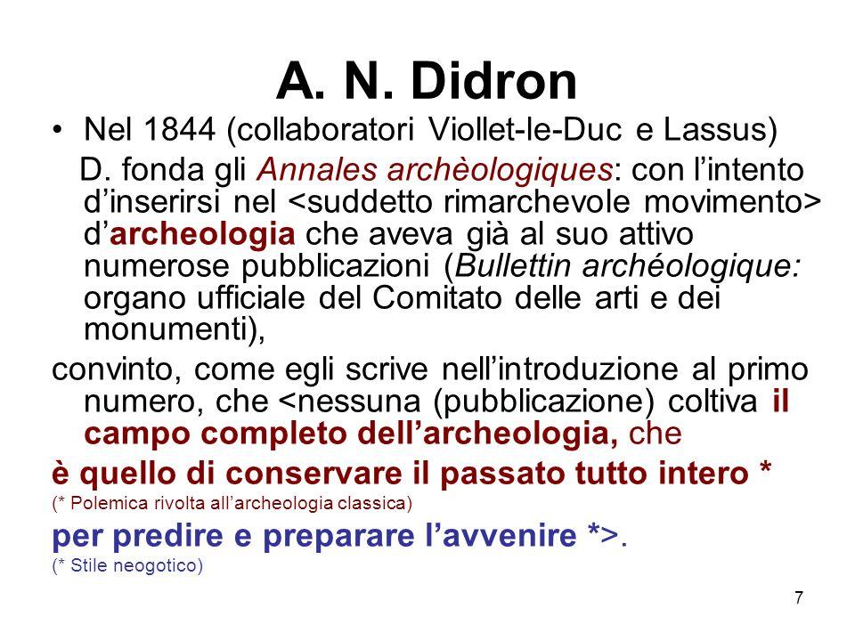 A. N. Didron Nel 1844 (collaboratori Viollet-le-Duc e Lassus)