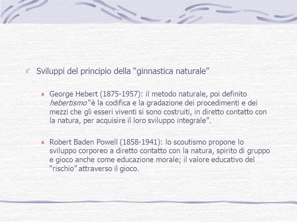 Sviluppi del principio della ginnastica naturale