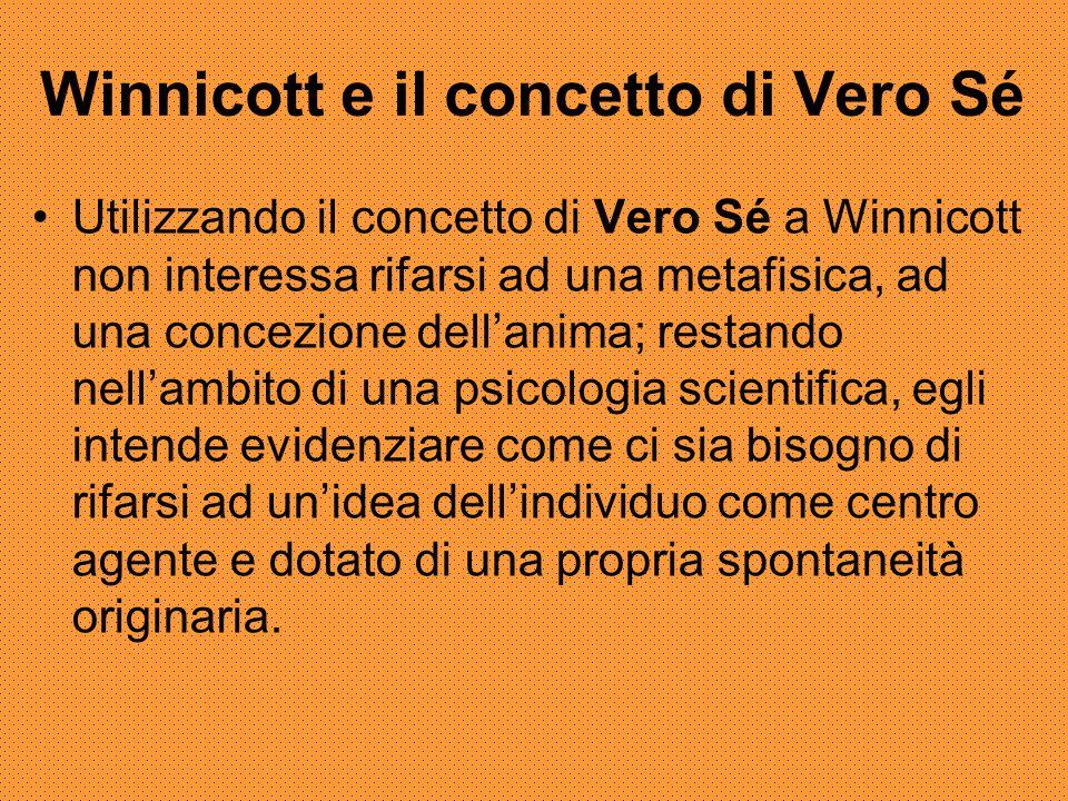 Winnicott e il concetto di Vero Sé