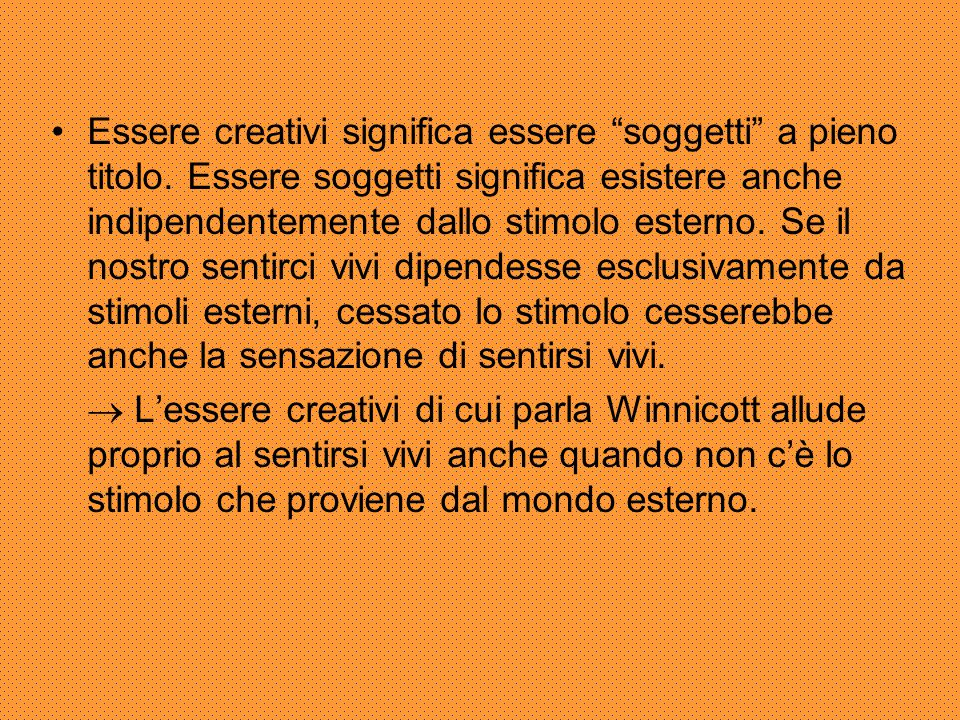 Essere creativi significa essere soggetti a pieno titolo