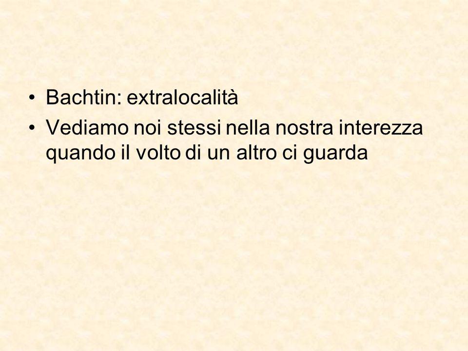 Bachtin: extralocalità