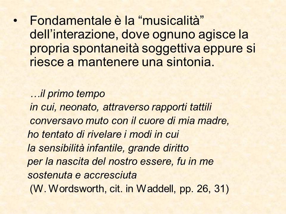Fondamentale è la musicalità dell'interazione, dove ognuno agisce la propria spontaneità soggettiva eppure si riesce a mantenere una sintonia.
