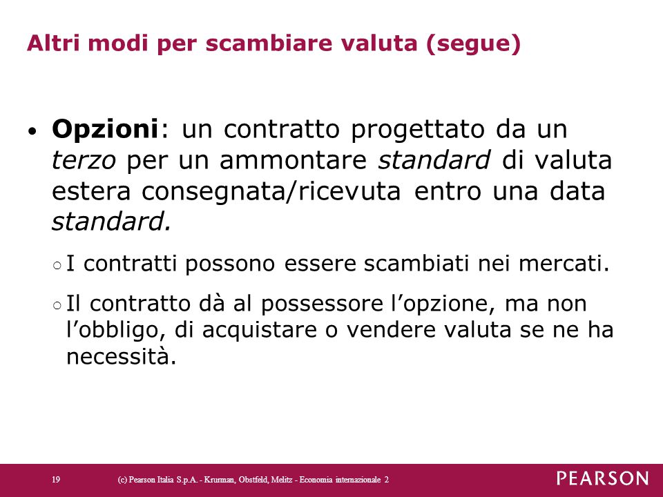 Altri modi per scambiare valuta (segue)