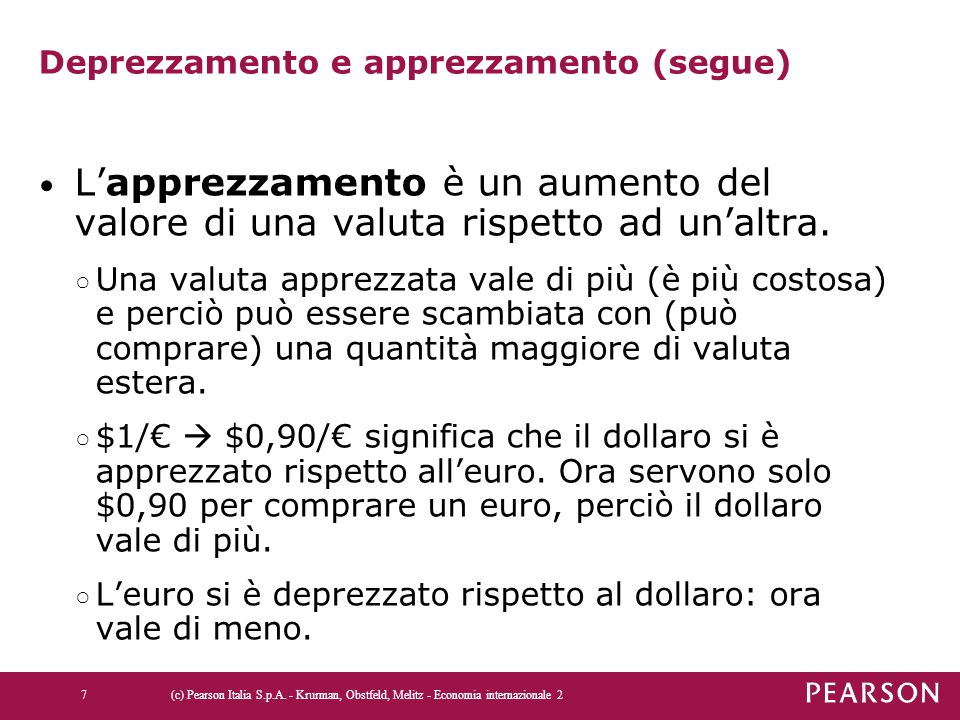 Deprezzamento e apprezzamento (segue)