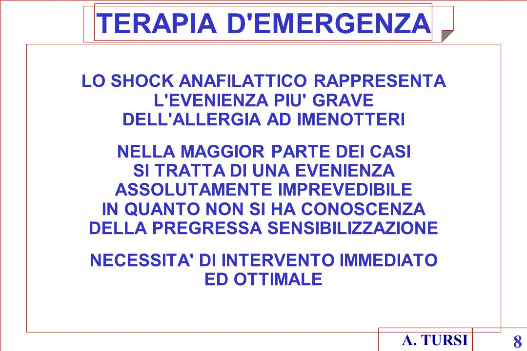 NECESSITA DI INTERVENTO IMMEDIATO ED OTTIMALE