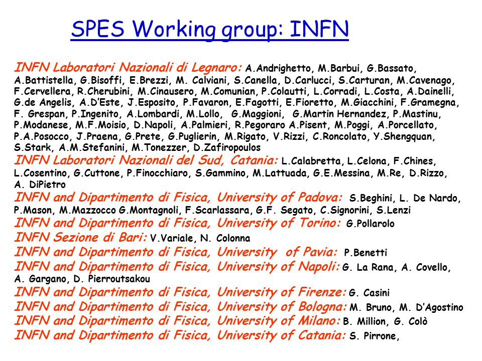 SPES Working group: INFN