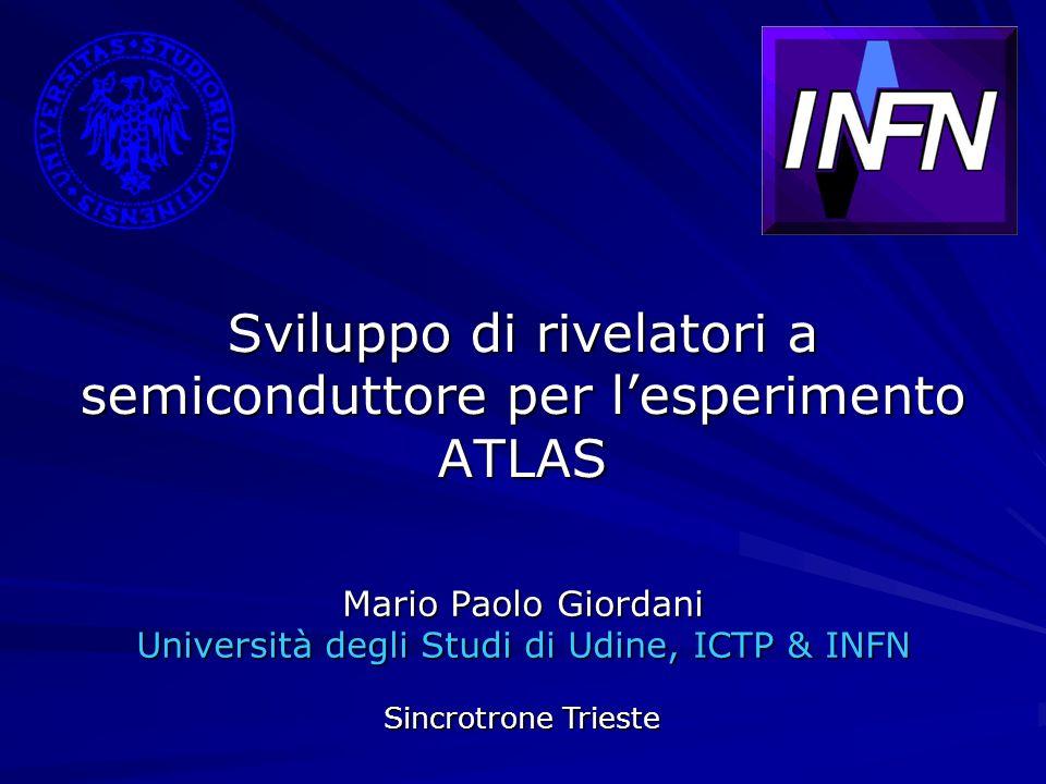 Sviluppo di rivelatori a semiconduttore per l'esperimento ATLAS