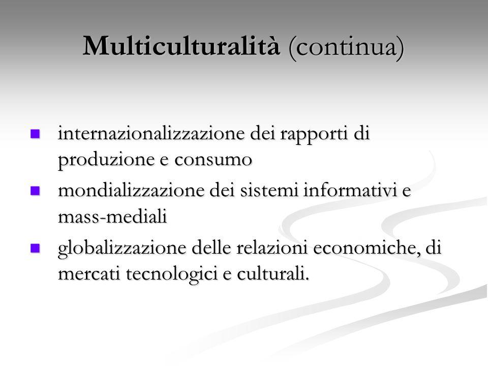 Multiculturalità (continua)