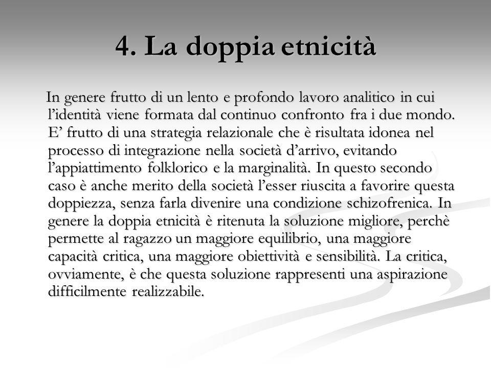 4. La doppia etnicità