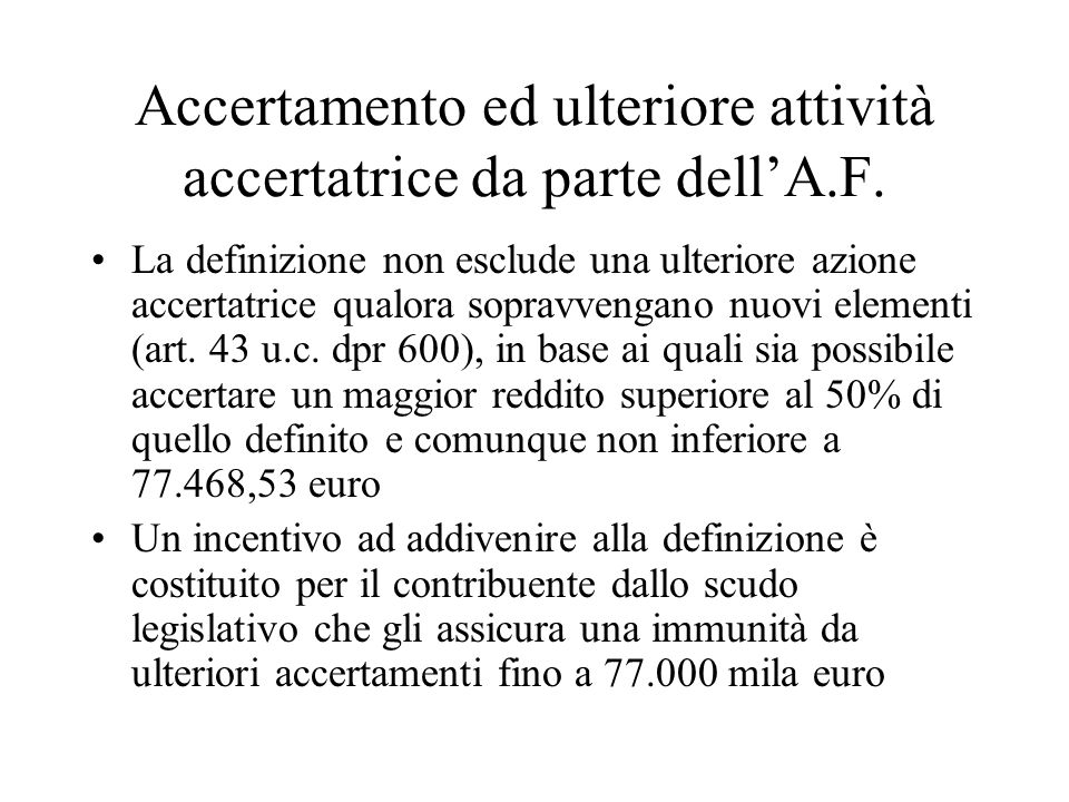 Accertamento ed ulteriore attività accertatrice da parte dell'A.F.