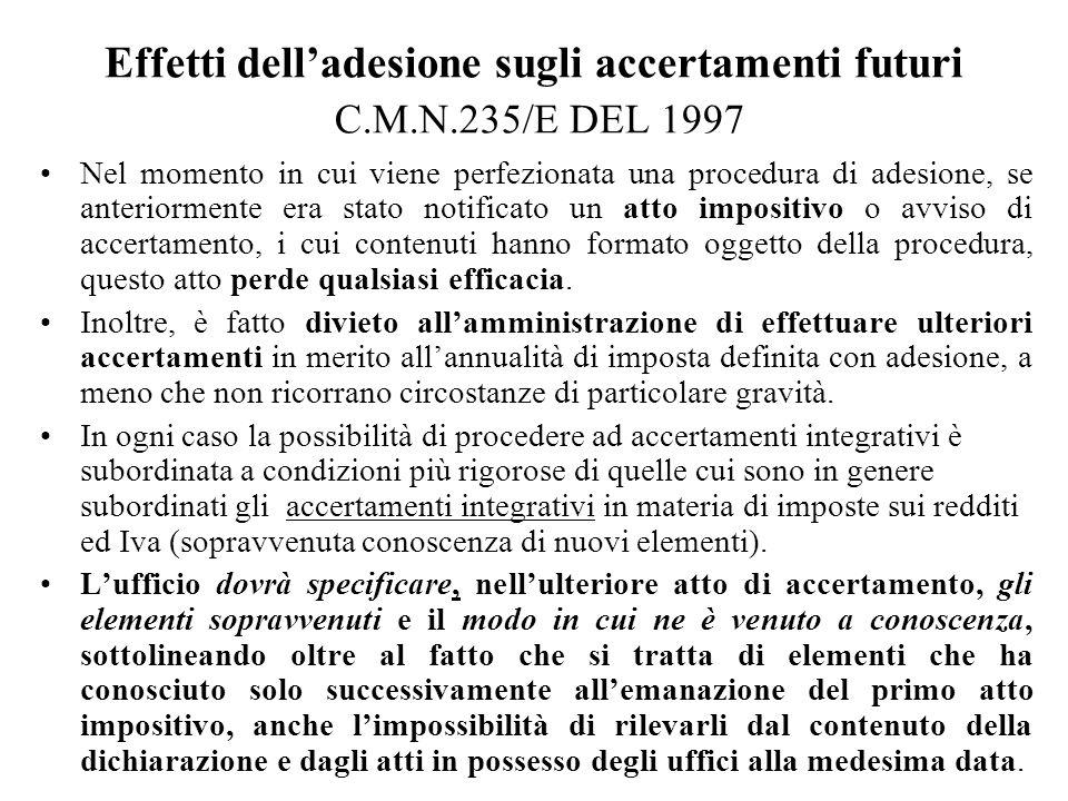 Effetti dell'adesione sugli accertamenti futuri C.M.N.235/E DEL 1997
