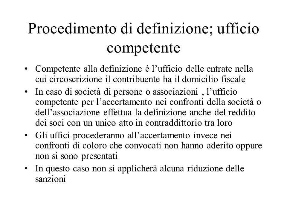 Procedimento di definizione; ufficio competente