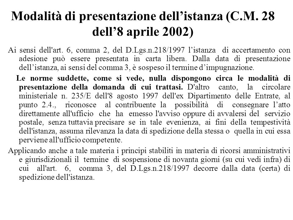 Modalità di presentazione dell'istanza (C.M. 28 dell'8 aprile 2002)