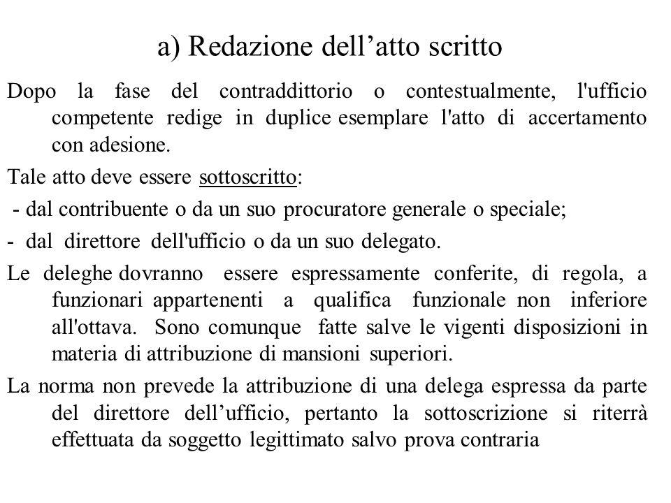 a) Redazione dell'atto scritto