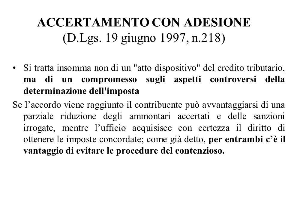 ACCERTAMENTO CON ADESIONE (D.Lgs. 19 giugno 1997, n.218)