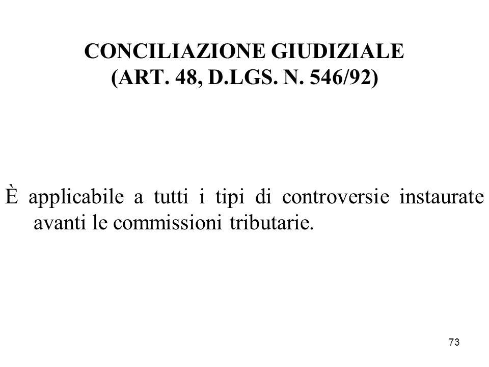 CONCILIAZIONE GIUDIZIALE (ART. 48, D.LGS. N. 546/92)