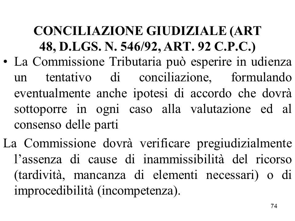 CONCILIAZIONE GIUDIZIALE (ART 48, D.LGS. N. 546/92, ART. 92 C.P.C.)