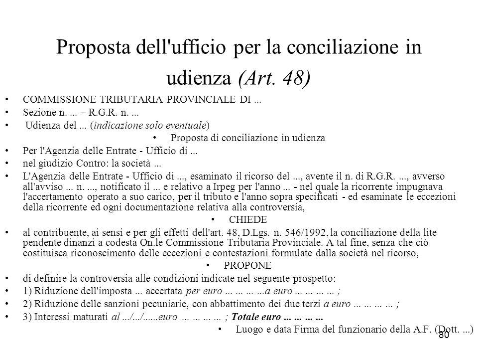 Proposta dell ufficio per la conciliazione in udienza (Art. 48)
