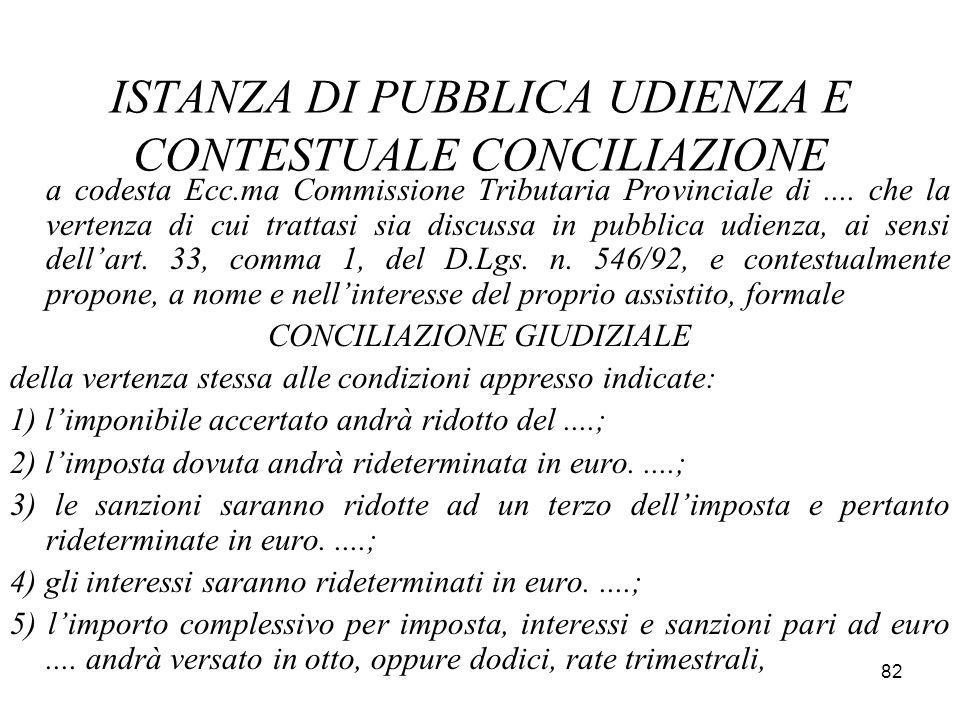 ISTANZA DI PUBBLICA UDIENZA E CONTESTUALE CONCILIAZIONE