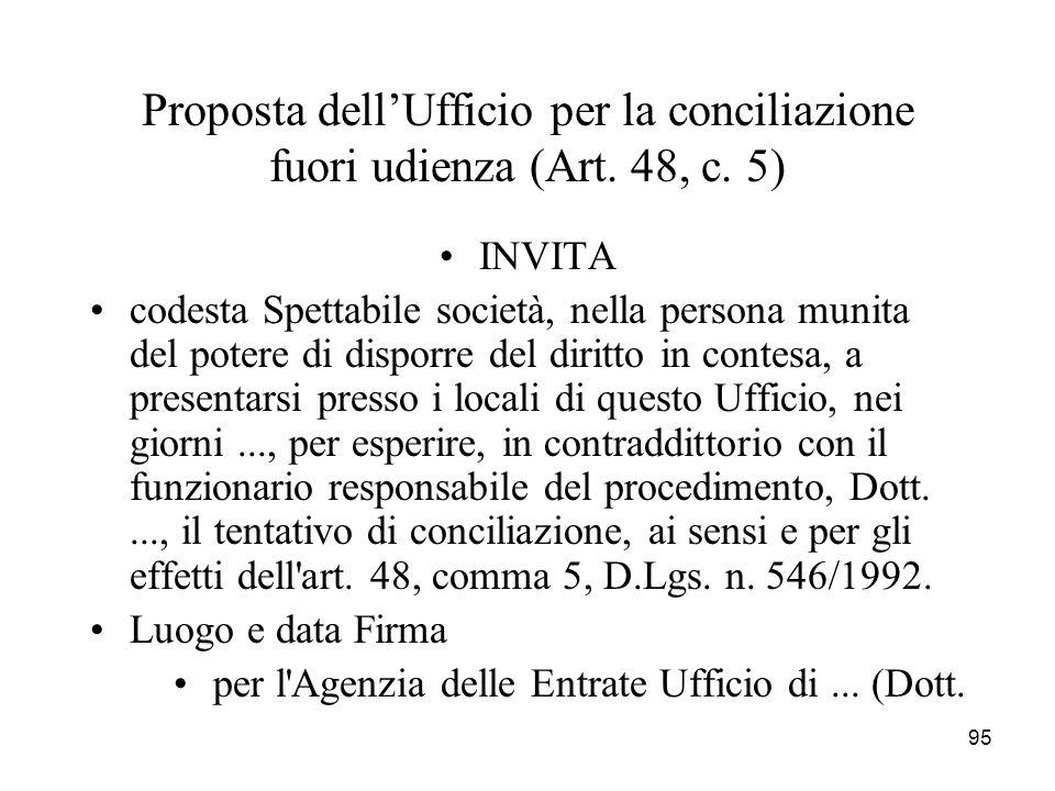 Proposta dell'Ufficio per la conciliazione fuori udienza (Art. 48, c
