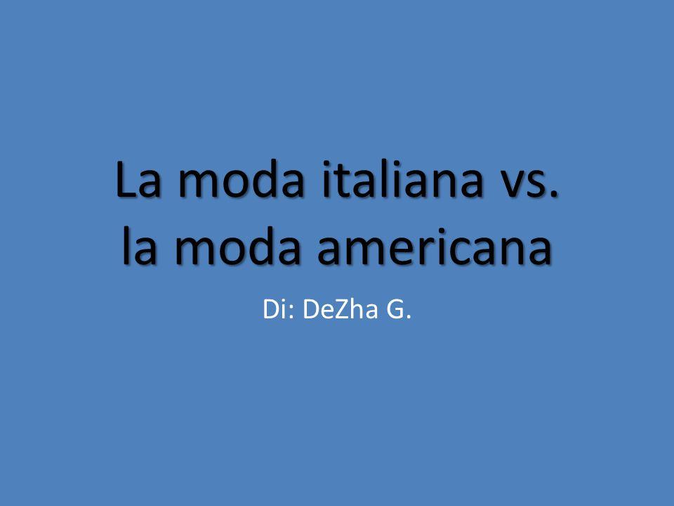 La moda italiana vs. la moda americana