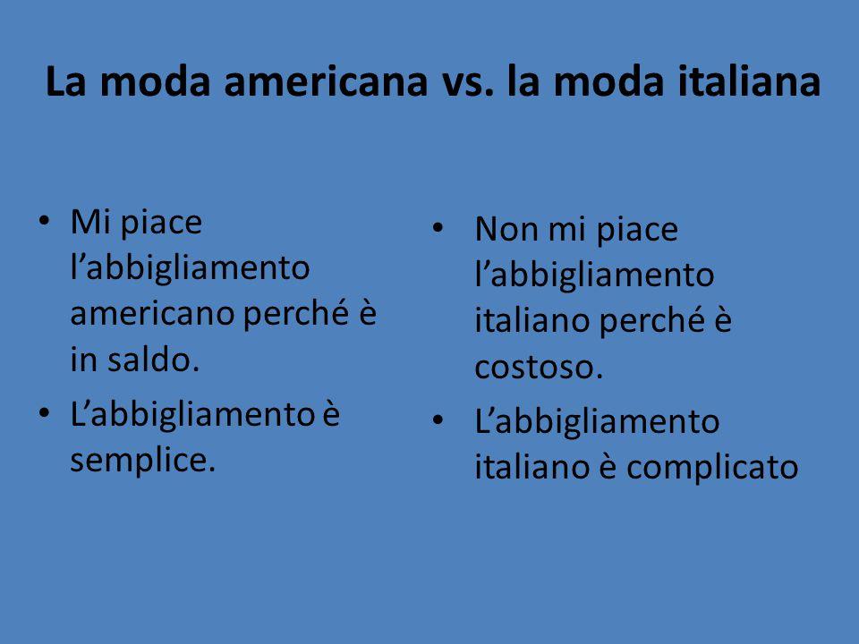 La moda americana vs. la moda italiana